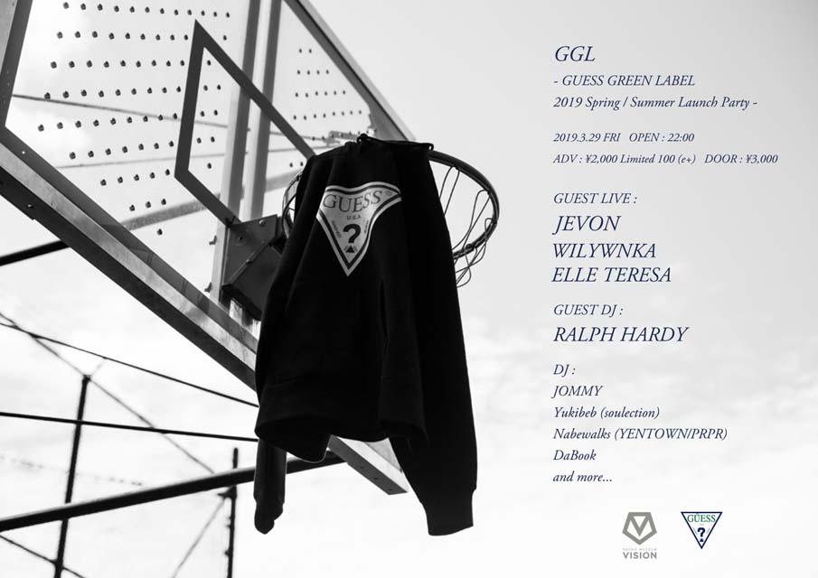 GUESS GREEN LABEL<br>ブランド初となるクラブイベント